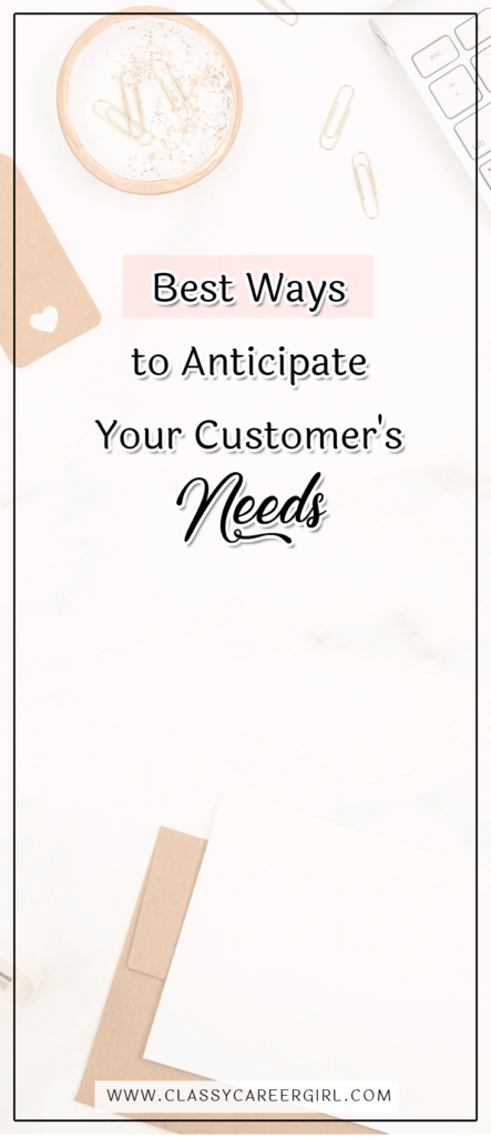 Best Ways to Anticipate Your Customer's Needs (1)