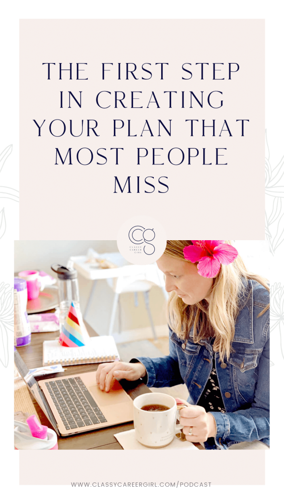The First Step in Creating Your Plan That Most People Miss