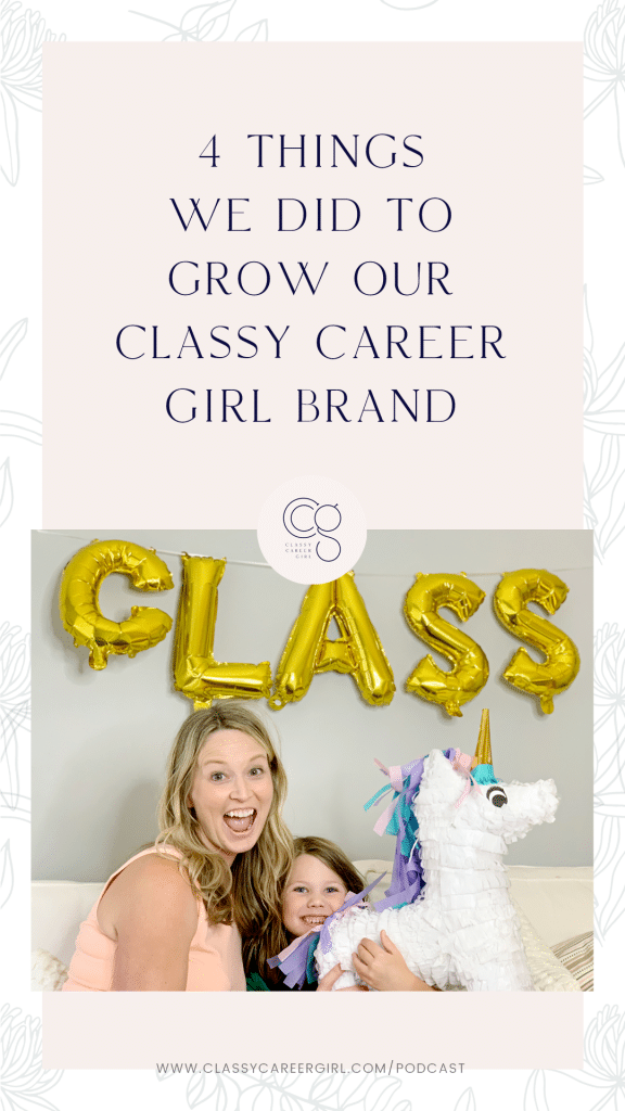 4 Things We Did To Grow Our Classy Career Girl Brand IG Story