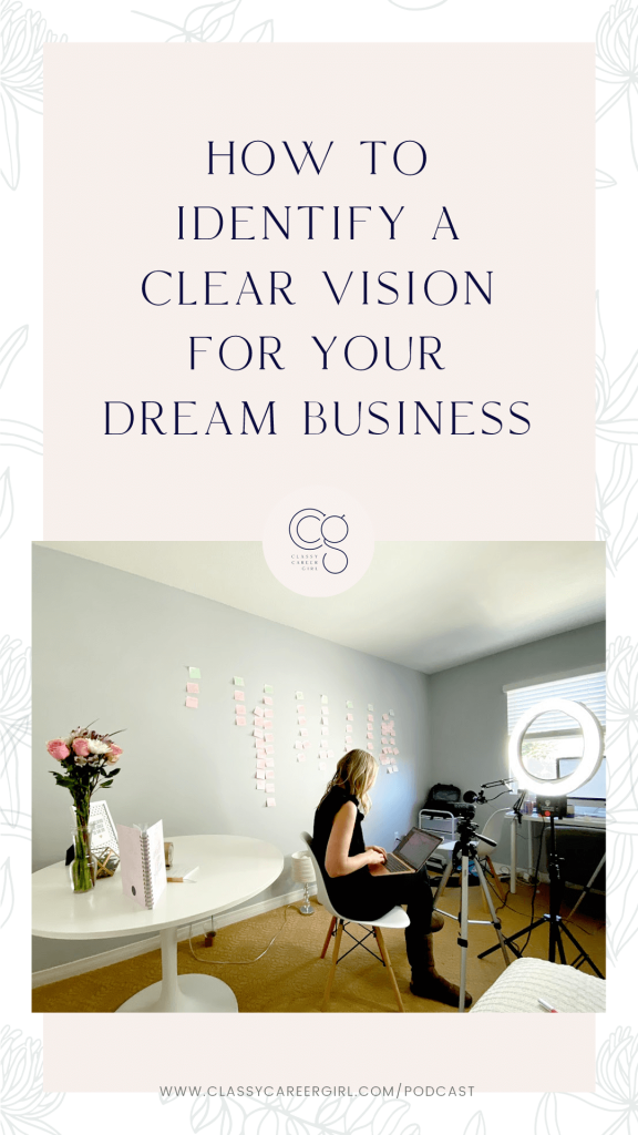 How to Identify a Clear Vision For Your Dream Business IG Story
