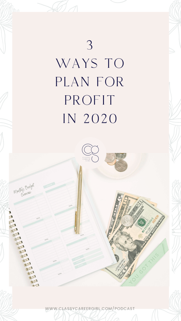 3 Ways to Plan For Profit in 2020 pin