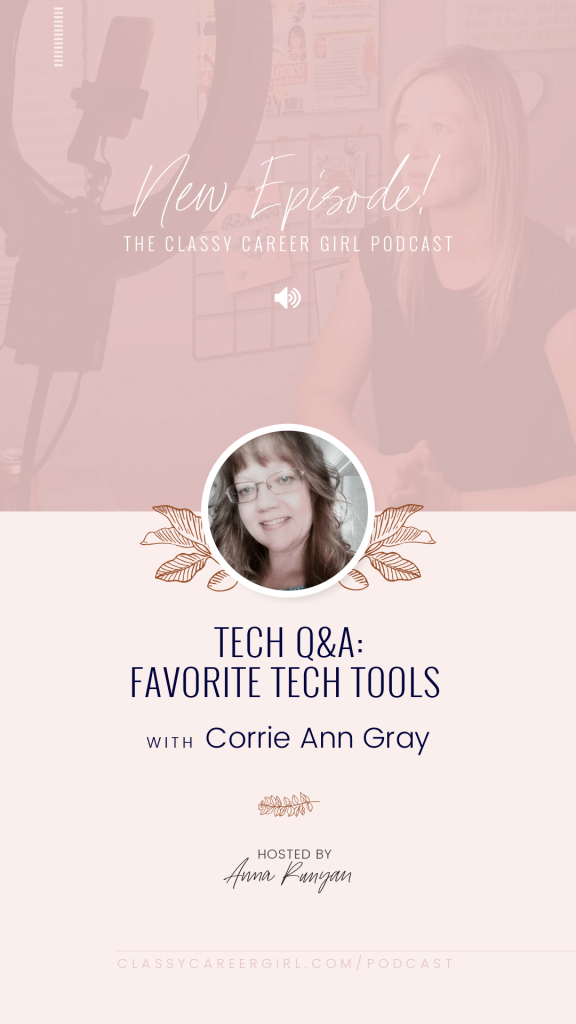 Favorite Tech Tools with Corrie Ann Gray IG Story