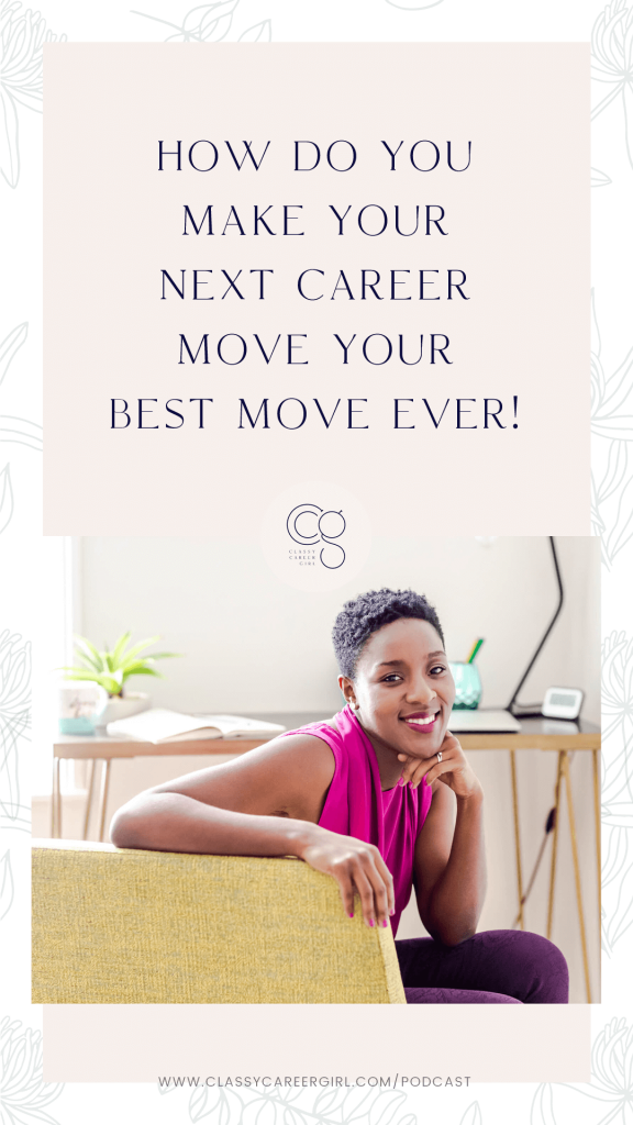 How Do You Make Your Next Career Move Your Best Move Ever