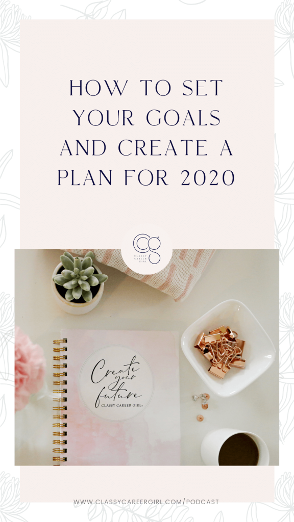 How To Set Your Goals And Create A Plan For 2020 IG Story