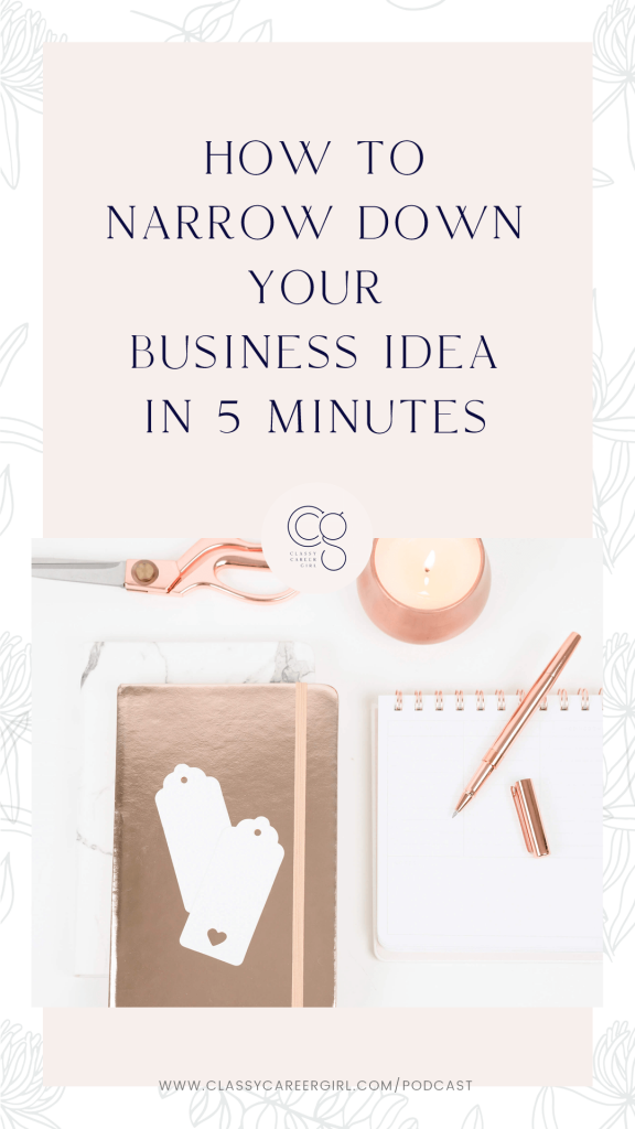 How to Narrow Down Your Business Idea in 5 Minutes IG Story