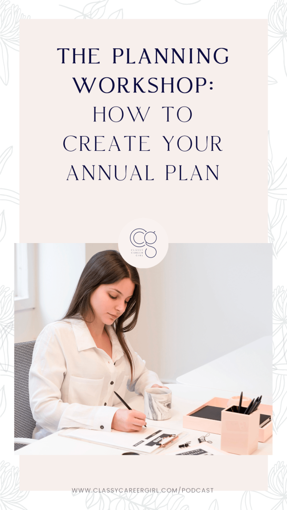 The Planning Workshop - How To Create Your Annual Plan IG Story