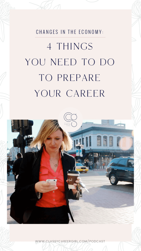 Changes in the Economy - 4 Things You Need To Do To Prepare Your Career