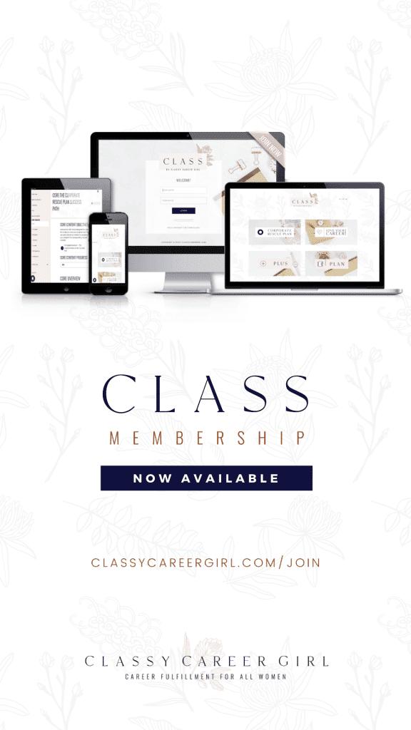 Classy Career Girl's CLASS membership Community