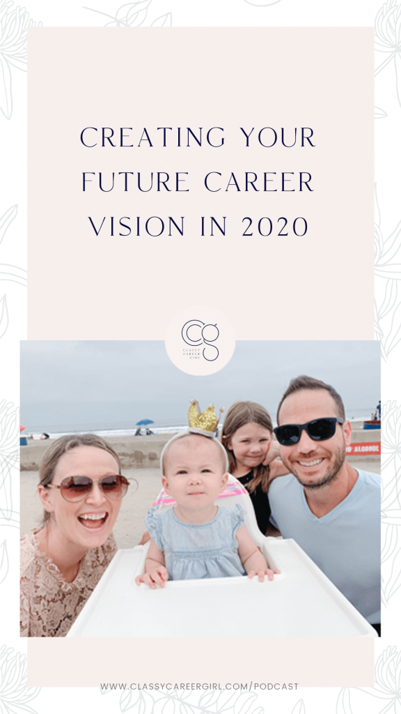 Creating Your Future Career Vision in 2020