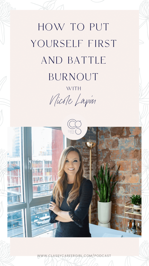 How to Put Yourself First and Battle Burnout with Nicole Lapin (1)
