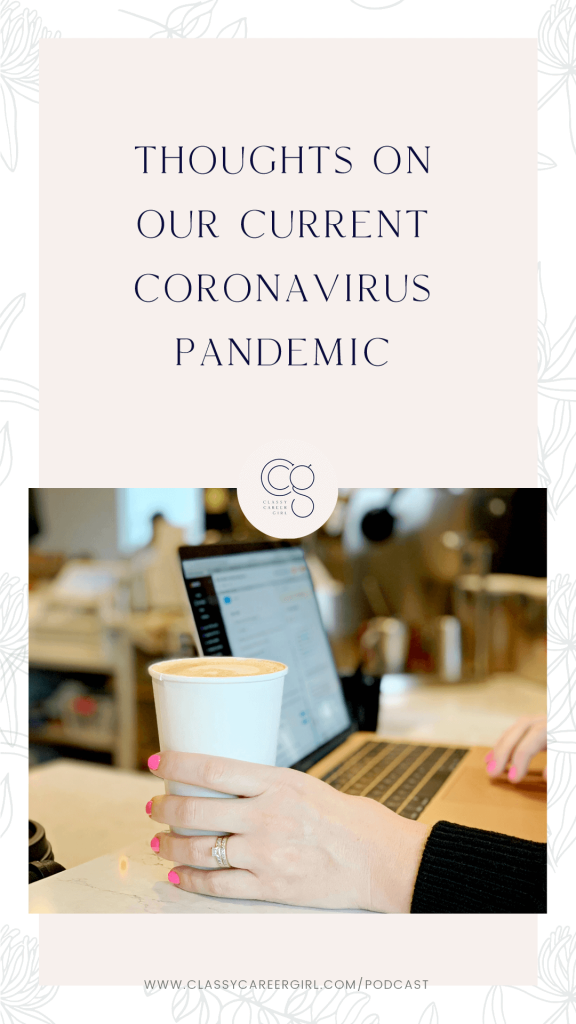 Thoughts On Our Current Coronavirus Pandemic