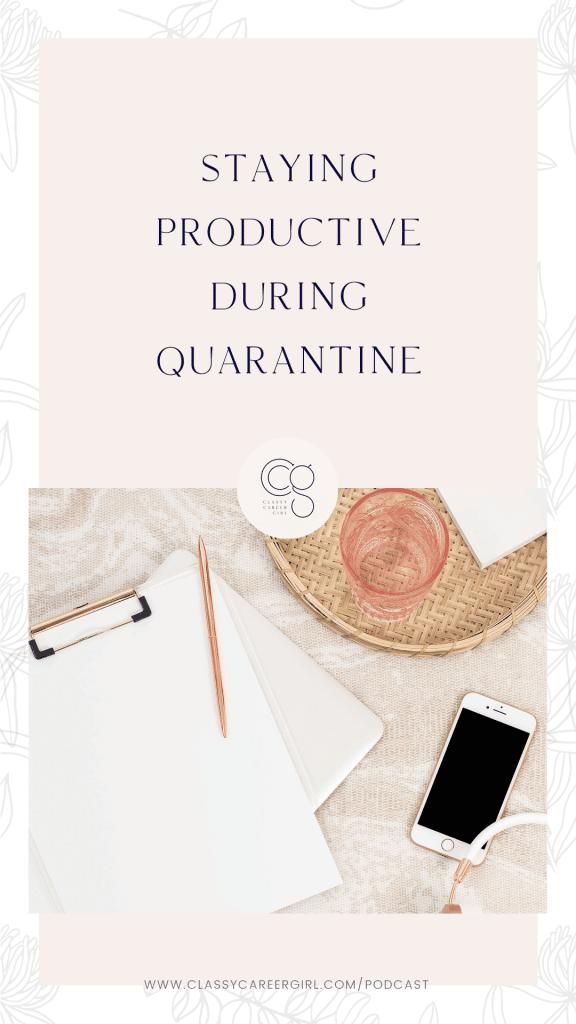 Rester productif pendant la quarantaine