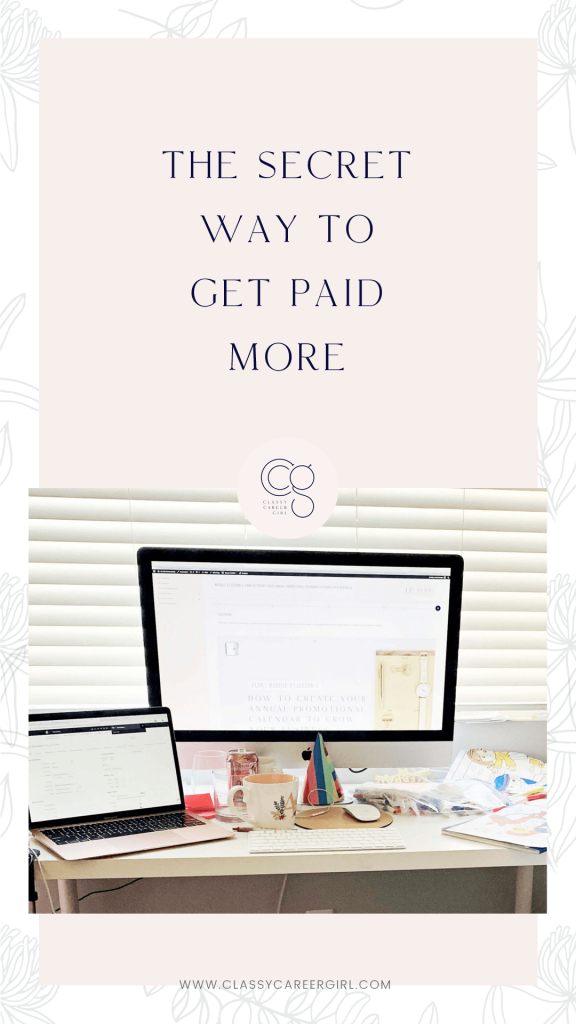 The Secret Way To Get Paid More Pin Photo