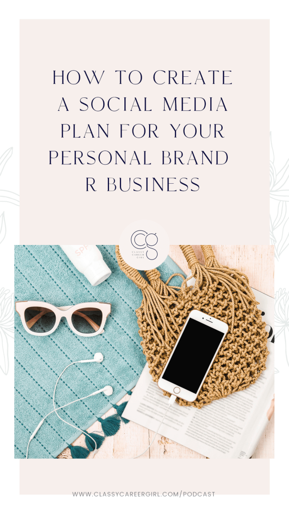 Pin_How to Create a Social Media Plan For Your Personal Brand or Business