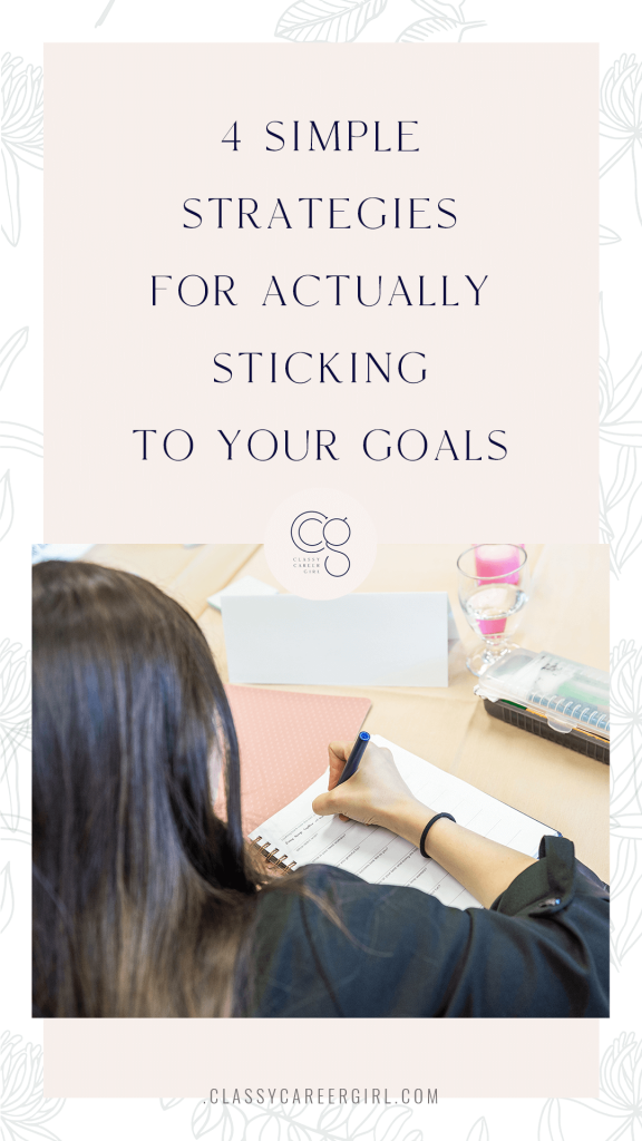 4 Simple Strategies for Actually Sticking to Your Goals Pin