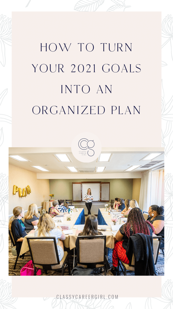 How to Turn Your 2021 Goals into an Organized Plan Pin