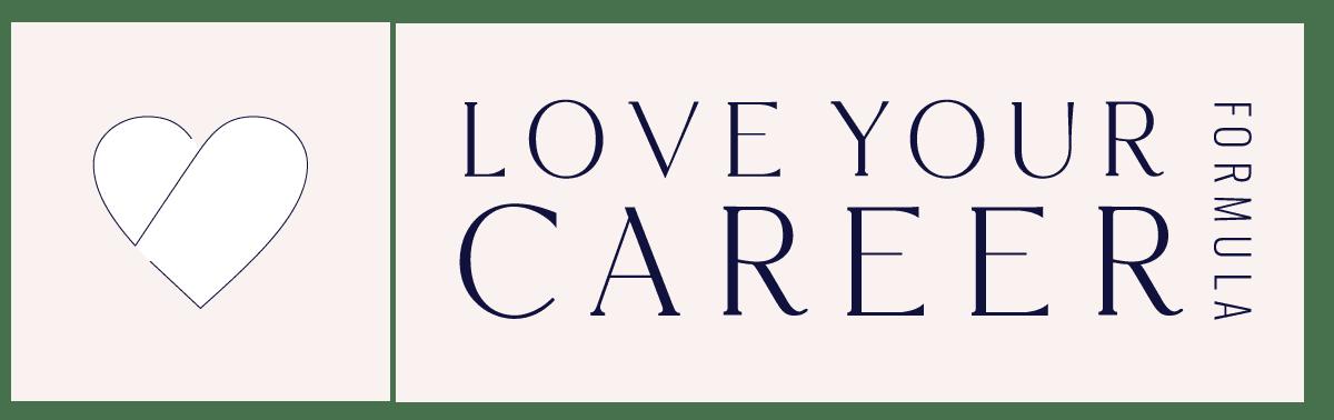 Love Your Career Formula Success Path