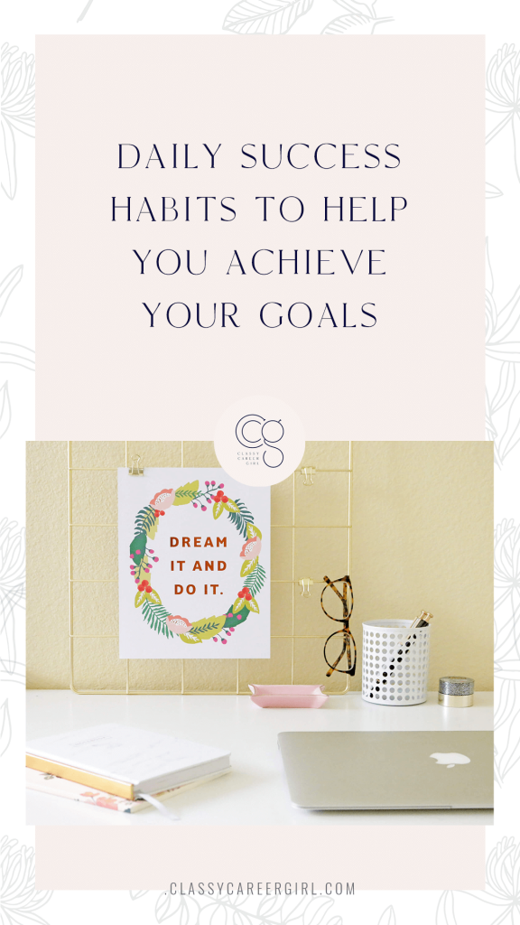Daily Success Habits to Help You Achieve Your Goals - CCG
