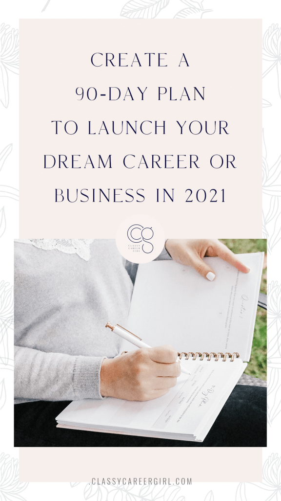 How to Make Your Goals into an Organized 90-Day Plan for 2021 - CCG