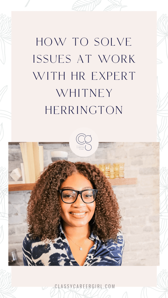 CCG Podcast - How To Solve Issues At Work with HR Expert Whitney Herrington