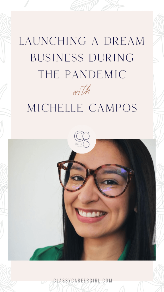 CCG Podcast - Launching a Dream Business During The Pandemic with Michelle Campos