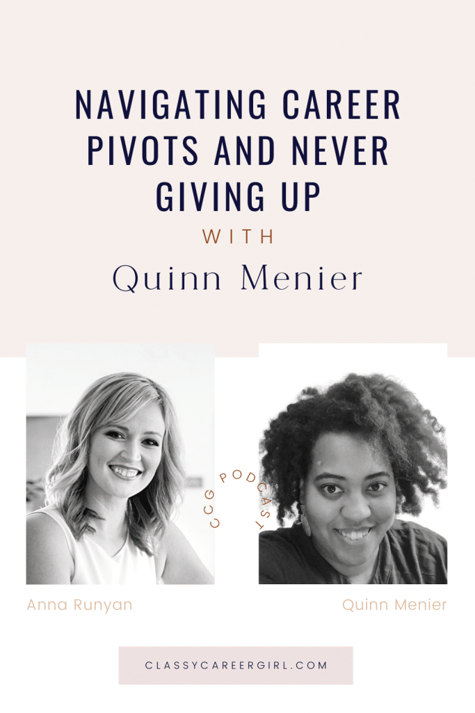 CCG Pin - Navigating Career Pivots and Never Giving Up With Quinn Menier