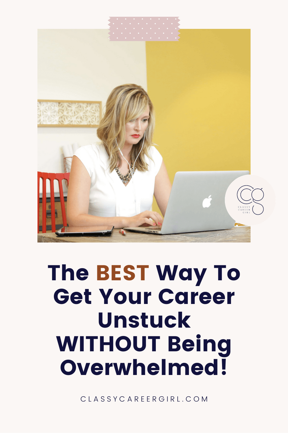 The BEST Way To Get Your Career Unstuck WITHOUT Being Overwhelmed
