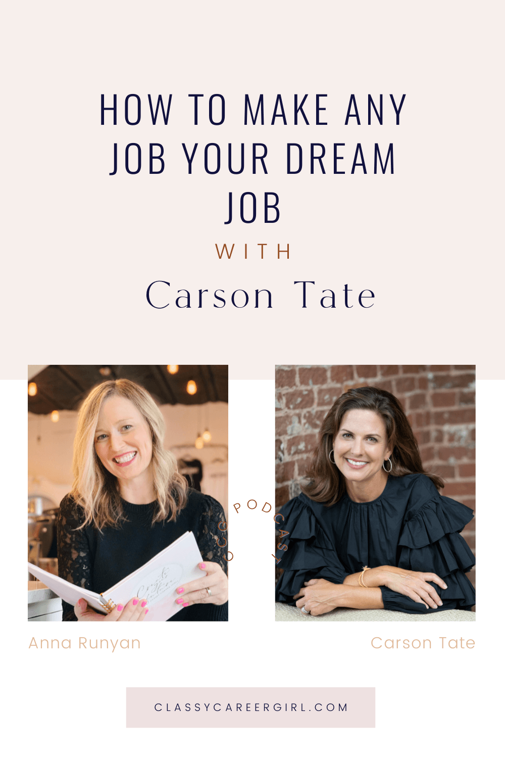 PIN How to Make Any Job Your Dream Job with Carson Tate