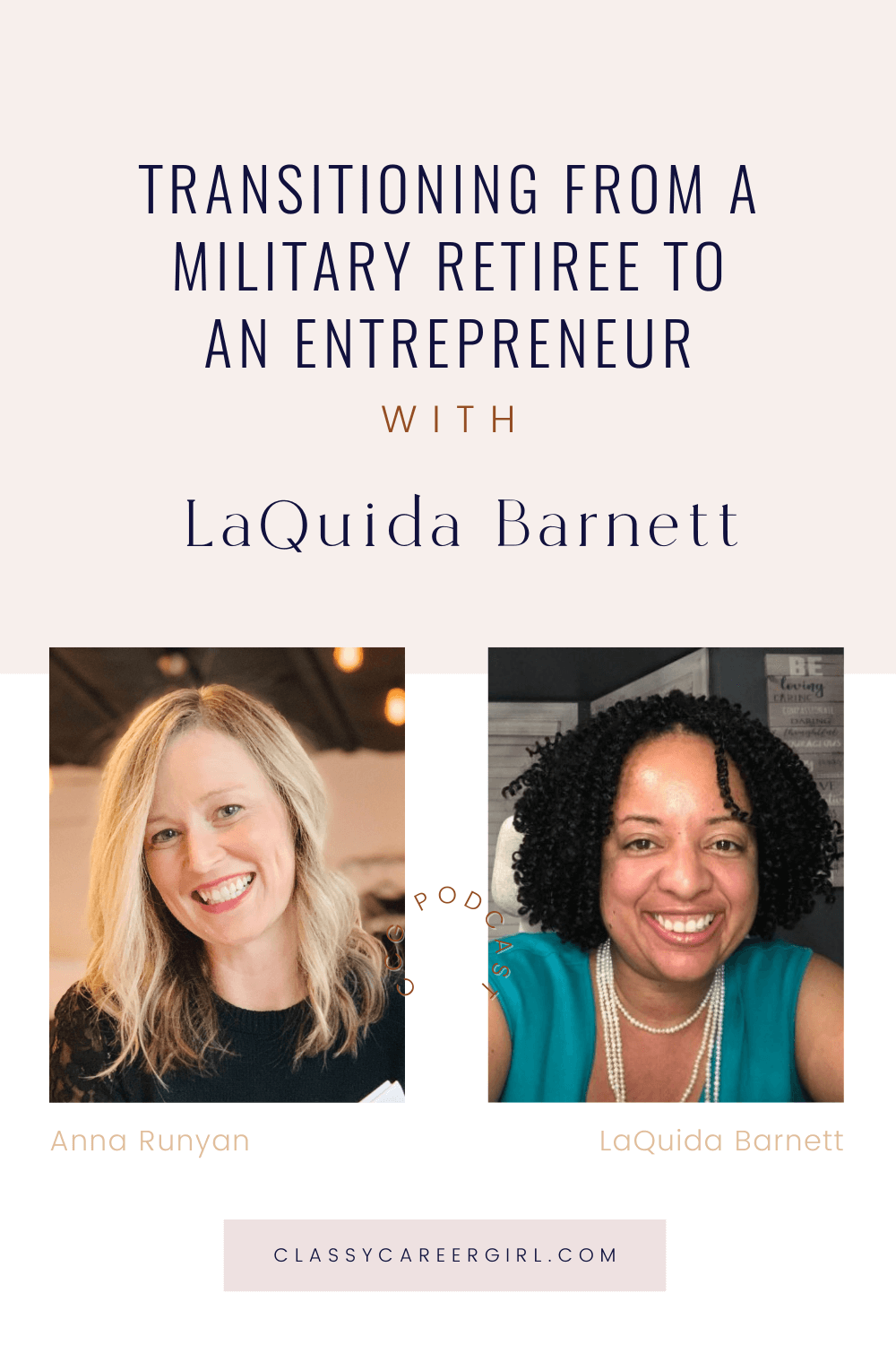 PIN Transitioning from a Military Retiree to an Entrepreneur with LaQuida Barnett