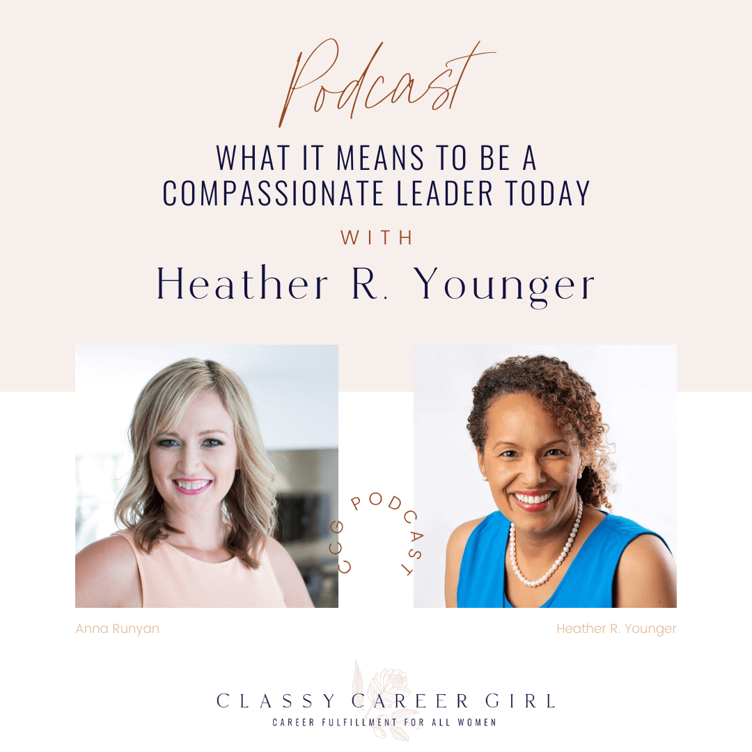 What It Means To Be a Compassionate Leader Today With Heather R. Younger