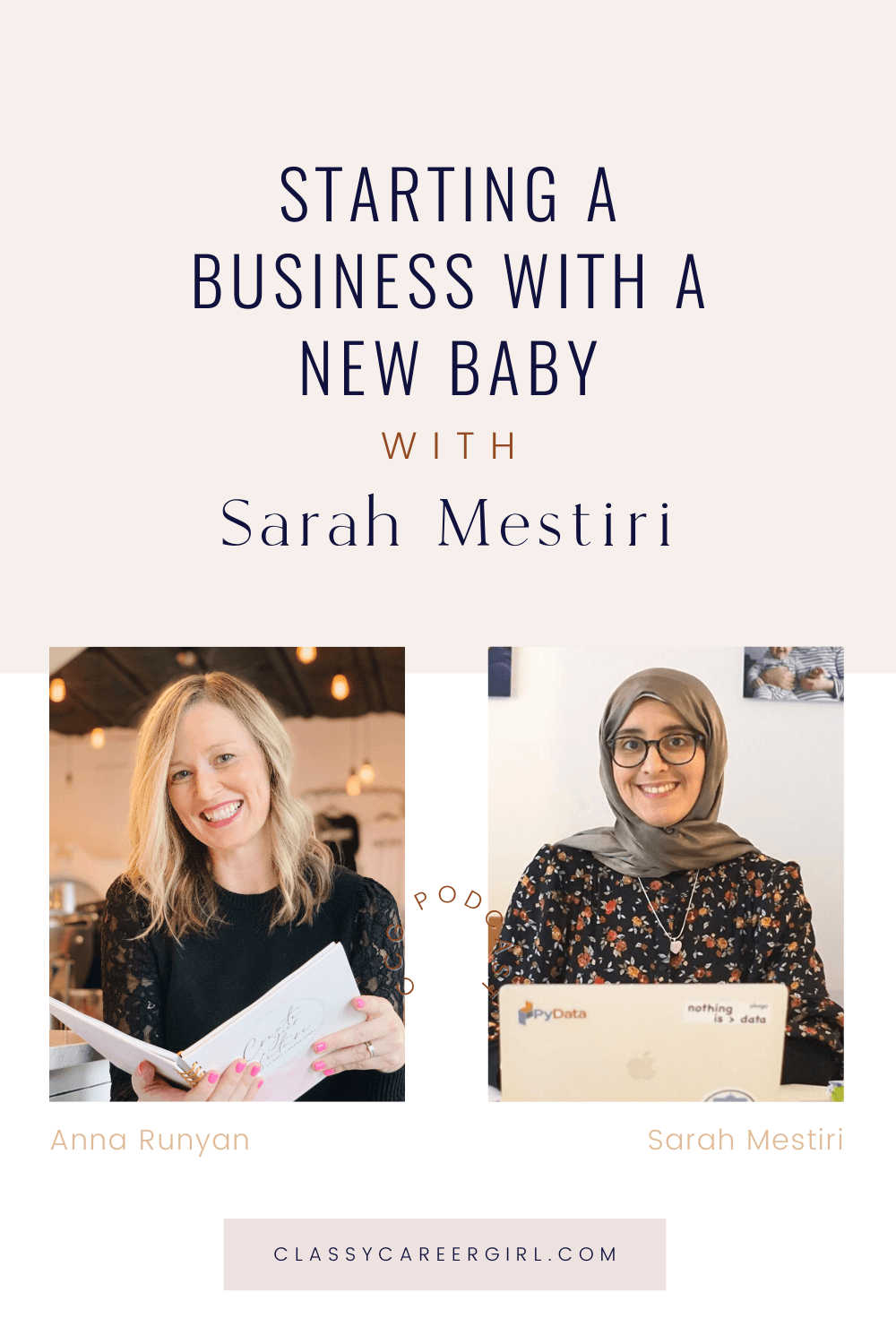 Pinterest - Starting a Business With a New Baby with Sarah Mestiri - CCG