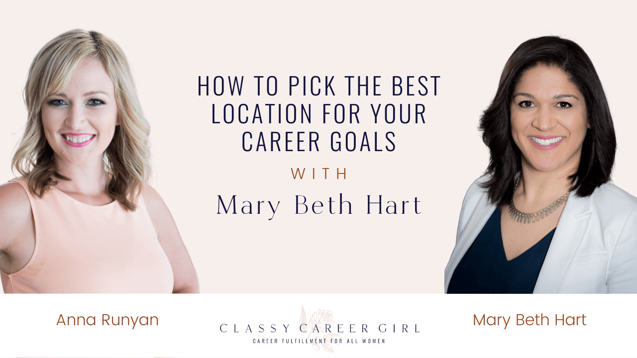 How To Pick the Best Location For Your Career Goals with Mary Beth Hart (Sponsored)