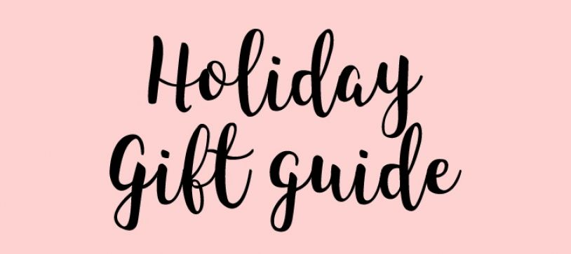 The Holiday Gift Guide For Her