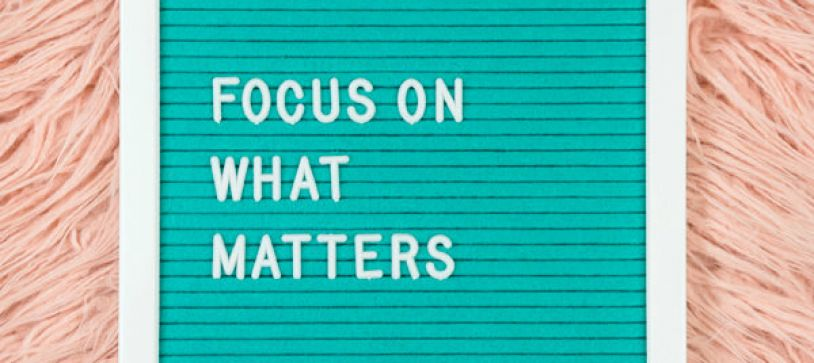 How to Narrow Down The One Thing To Focus On